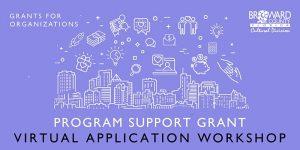 Program Support Grant: Virtual Application Worksho...