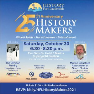 25th Annual History Fort Lauderdale History Makers...