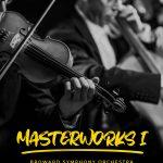 Broward Symphony Orchestra - Masterworks I