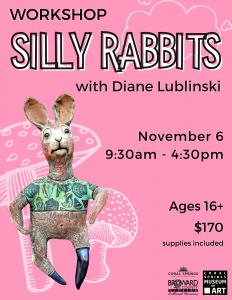 Silly Rabbits Workshop with Diane Lublinski