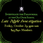 Late Night Paranormal Investigation at the Old Davie School