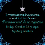 Investigate the Paranormal at the Old Davie School