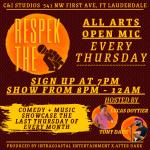 Respek The Mic: All Arts Open Mic