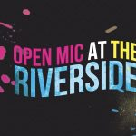The Riverside Mic: All Arts Open Mic