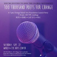 OIAF Launch Party and 100 Thousand Poets for Change