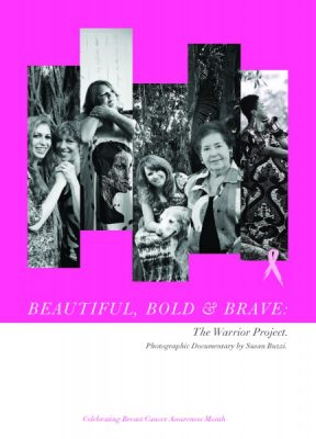 helium creative Presents...Beautiful, Bold & Brave: The Warrior Project
