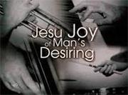 "Bach Cantata 147 ""Jesu, Joy of Man's Desiring"""