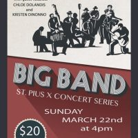 Hits Of The Big Band Era:  St. Pius X Concert Series