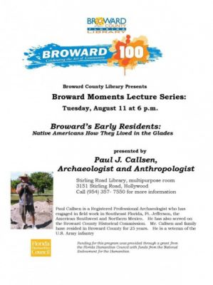 Broward Moments Lecture Series: Broward's Early Residents; Native America How They Lived in the Glades
