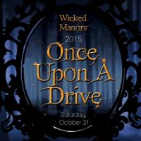 Wicked Manors 2015 - Once Upon A Drive
