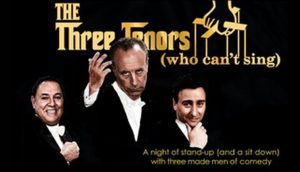 The Three Tenors (who can't sing) Starring Vic DiBitetto