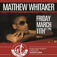 Matthew Whitaker Live at Ali Cultural Arts