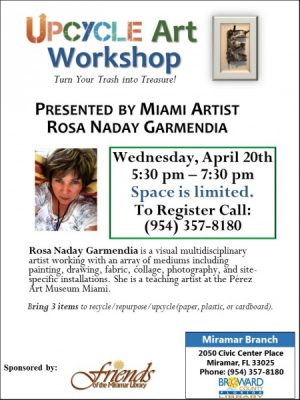 Celebrate Earth Day: Upcycle Art Workshop with Miami Artist Rosa Naday Garmendia!