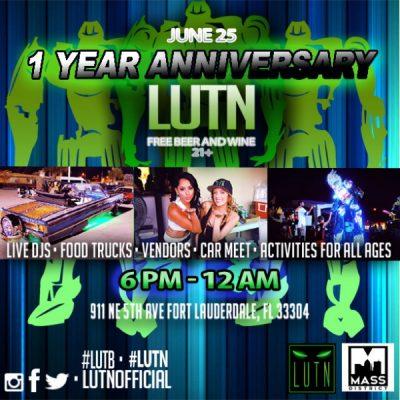 LUTN Presents: LUTB One Year Anniversary