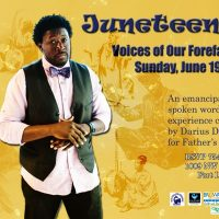 Juneteenth: Voices of our Forefathers