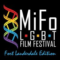 MiFo LGBT Film Festival: Fort Lauderdale Edition