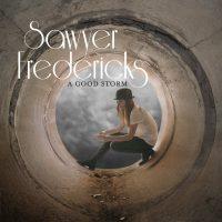 Sawyer Fredericks - A Good Storm Tour