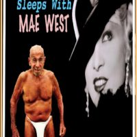 MelSchwartz Sleeps With Mae West