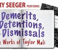 Demerits, Detentions & Dismissals: The Works of Taylor Mali