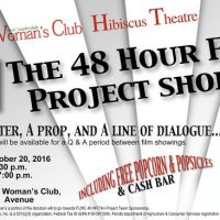 The 48 Hour Film Project Shorts - HIbiscus Theater