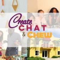 Create, Chat and Chew
