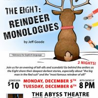 The Eight: Reindeer Monologues, a Staged Reading