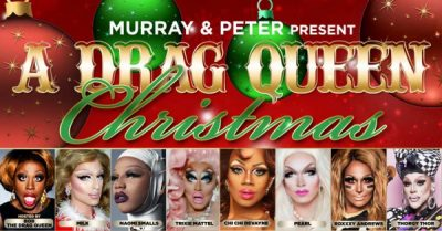Drag Queen Christmas.A Drag Queen Christmas Presented By Murray Peter